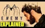 Enemy EXPLAINED – Movie Review (SPOILERS)